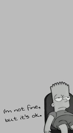 I'm not fine...