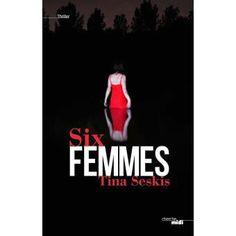 C'est le nouveau roman de Tina Seskis Six femmes, ce sont six copines qui se réunissent une fois par an pour un dîner, au nom de l'amitié qui les a unies quand elles étaient étudiantes…
