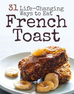 31 Life-Changing Ways To Eat French Toast [breakfast/dessert] Breakfast Desayunos, Breakfast Dishes, Breakfast Recipes, Breakfast Ideas, Brunch Recipes, Love Food, Life Changing, The Best, French Toast