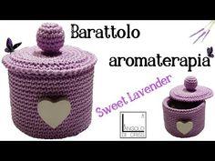 "Barattolo all'uncinetto ""Sweet lavender"" - aroma terapia & uncinetto - YouTube Crochet Shawl, Potpourri, Lavender, Crochet Patterns, Knitting, Baskets, Hobby, Irene, Youtube"
