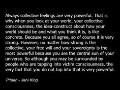 P'taah, Jani King, quote, collective consciousness, spirituality, metaphyscis