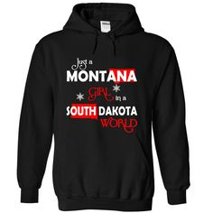 MONTANA-SOUTH DAKOTA Girl ღ ღ 06Red*** Exclusive edition - Not available in stores! *** Made and  in The US, ship Worldwide. If you do not like this design, use the search button to find the one you like.girl, hoodie, tshirt, cool, good, awesome, born, live