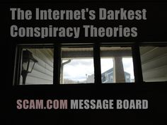 http://www.scam.com/images/promo/01/conspiracy-theory.jpg