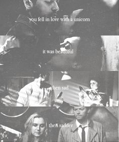 You fell in love with a unicorn. It was beautiful, then sad, then sadder.