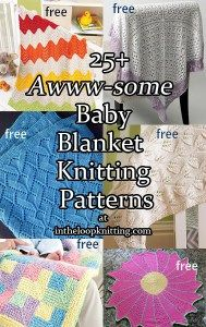 Knitting patterns for baby blankets, most are free patterns
