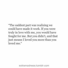 """45 Heart Touching Sad Love Quotes That Will Break You """"I love sad. Sadness makes you feel more than anything."""" Jeff Ament """" I would love to live free of the Motivacional Quotes, Sad Love Quotes, Mood Quotes, True Quotes, Quotes To Live By, Qoutes, You Left Me Quotes, He Doesnt Care Quotes, I Will Always Love You Quotes"""