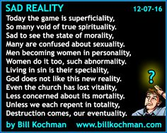 Sad Reality -- a poem by Bill Kochman - http://www.billkochman.com/Blog/2016/12/07/sad-reality-a-poem-by-bill-kochman/