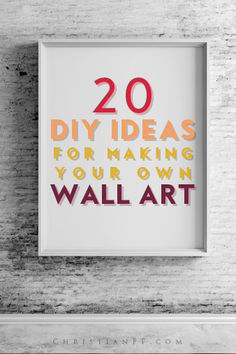 20 inspiring DIY ideas for making your own wall art.