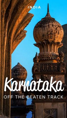 Karnataka, India is a state visited by many, but only in a select few places. Want to get away from the tourist crowds and explore the state's rich history? Here's 7 off the beaten track places to visit in Karnataka, India.