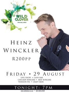 Heinz Winckler live at Wild Clover tonight! Join us for a fantastic evening of fun and entertainment.