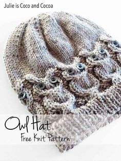 Owl Hat Free Knit Pattern from Julie is Coco and Cocoa: