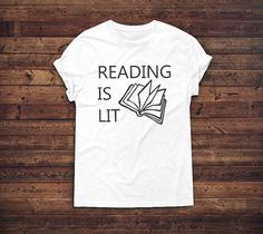 Reading is Lit Shirt Calling all English teachers, Bookworms, Proud Nerds, and their Geeky friends! Youll love this tee! Honestly, this is the best context to use the trendy word lit. Shirt is available in Womens sizing for a fitted look and Unisex for a relaxed look. Check the product pictures for sizing. I love making custom tees! What to change something? Let me know by clicking the contact seller button. This design is printed onto the garment.