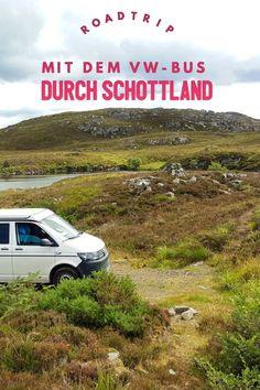 Roadtrip mit dem Campervan durch Schottland. Route, unsere Freisteh-Plätze #roadtrip #Schottland #reise #camping