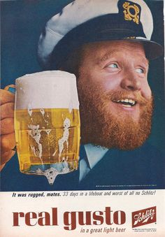 """...Real Gusto in a great light beer"", Schlitz, 1963"