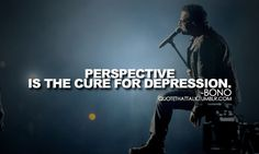 I feel much better about my life after thinking about how bad some others have it. Bono Quotes, Lyric Quotes, Favorite Bible Verses, Favorite Quotes, U2 Lyrics, How To Cure Depression, Deep Truths, Word Up, I Can Relate
