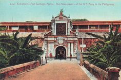 Colorized postcard of the entrance to Fort Santiago, Headquarters of U.S. Army forces in the Philippines.