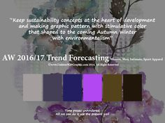 AW2016/2017 Trend Forecasting for Wome, Men, Intimate, Sport Apparel - Keep sustainability concepts at the heart of development and making graphic pattern with stimulative color that shaped to the coming Autumn Winter with environmentalism www.FashionWebGraphic.com