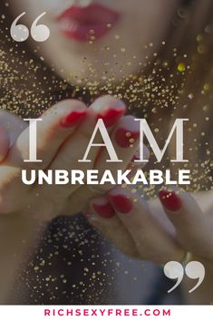 I Am Unbreakable Affirmations For Women, Morning Affirmations, Money Affirmations, Positive Affirmations, Classy Women Quotes, Power Of Positivity, Affirmation Quotes, Favorite Words, Powerful Quotes