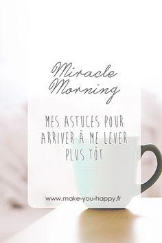 Quelques astuces pour arriver à se lever plus tôt pour pratiquer le Miracle Morning