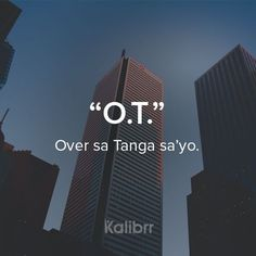 Filipino Quotes, Pinoy Quotes, Tagalog Quotes Hugot Funny, Tagalog Love Quotes, Hugot Lines Tagalog, Patama Quotes, Funny Tweets Twitter, Heartbroken Quotes, Heartbreak Quotes