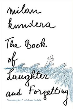 Amazon.com: The Book of Laughter and Forgetting (9780140096934): Milan Kundera: Books