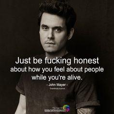 Just Be Honest - https://themindsjournal.com/just-be-honest/