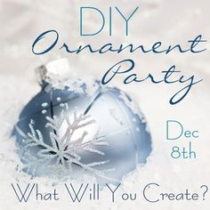 What a great idea.  Friends, hot beverage and decorating/sharing of ornaments. Lots of DIY Christmas ornament tutorials...