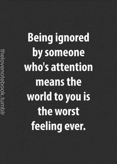 30 Best Ignoring Someone You Love Images Thoughts Words Quotes