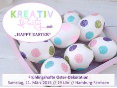 """Der frühe Hase schnappt das schönste Ei – Tickets für Kreativ-Party """"Frohe Ostern"""" in Hamburg"""