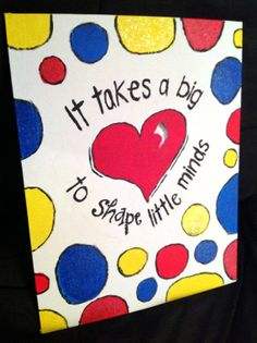 It Takes a Big Heart Teacher Gift Painting Canvas by SSSTeaching