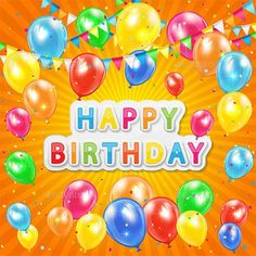 Buy Birthday Background by losw on GraphicRiver. Birthday background with colored balloons and confetti, illustration. Free Happy Birthday Cards, Funny Happy Birthday Pictures, Happy Birthday Messages, Happy Birthday Greetings, Funny Birthday, Birthday Gifs, Birthday Animated Gif, Happy Birthday Wallpaper, Happy Anniversary Wishes