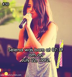 my birthday is July oh yeah one day after Selena Gomezs and the Birthday of One Direction! Selena Gomez Facts, Happy 27th Birthday, Selena And Taylor, Barney & Friends, Amazing Songs, Marie Gomez, She Song, Sabrina Carpenter, Female Singers