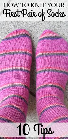 How to Knit Your First Pair of Socks - 10 Tips - Blogpost for Beginners