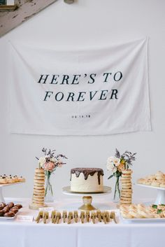 """""""Here's to forever"""" sign for dessert table. DIY. Photography: Finch and Farrow - finchandfarrow.com"""