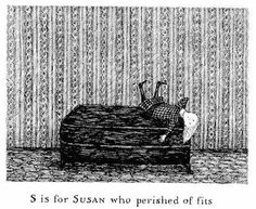 Enough cannot be said of my adoration of Edward Gorey illustrations..