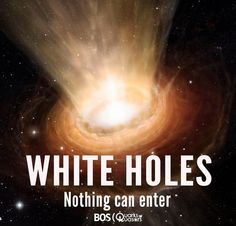 If black holes deal with an amazing amount of mass, white holes deal with none at all. Theoretical models say that that a white hole cannot be entered from the outside! White Holes Explained http://www.fromquarkstoquasars.com/white-holes-wormholes-how-do-they-work/