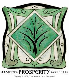 The Faery Prosperity Symbol ~ The center tree-like symbol is a prosperity symbol given to us by the Elves. It can be placed in your home to draw  the energy of prosperity to you. The green color was used because it is the color of prosperity and abundance (and also the color of | http://exploringuniversecollections.blogspot.com
