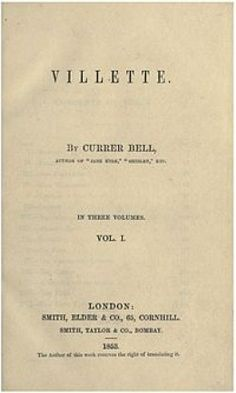 Villette by Currer Bell, in three volumes.