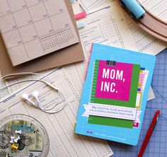 Mom,Inc. - Advice for Mom's who want to start a business!