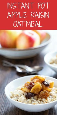Healthy Instant Pot Steel Cut Oats With Apple Cinnamon Compote Is A Creamy, Dreamy Way To Start Your Day. The Best Way To Cook Steel Cut Oats A Delicious Instant Pot Recipe, Instant Pot Breakfast Recipe, And Instant Pot Oatmeal Recipe Vegetarian Recipes Easy, Healthy Breakfast Recipes, Brunch Recipes, Snack Recipes, Breakfast Ideas, Easy Recipes, Healthy Recipes, Instant Pot Oatmeal Recipe, Oatmeal Recipes