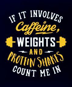 Fitness Motivation - If It Involves Caffeine, Weights And Protein Shakes. - Fitness Motivation – If It Involves Caffeine, Weights And Protein Shakes. Fitness Motivation Pictures, Fitness Motivation Quotes, Weight Loss Motivation, Fitness Tips, Crossfit Motivation, Life Motivation, Protein Muffins, Protein Snacks, Protein Breakfast