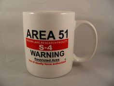 Area 51 Groom Lake Research Facility NV 10 oz. Coffee Cup Mug Restricted Area