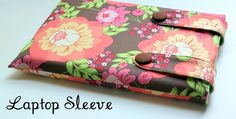 Laptop sleeve tutorial. But can easily be adjusted to kindle or phone sleeve