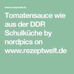 Tomatensauce wie aus der DDR Schulküche by nordpics on www.rezeptwelt.de