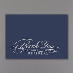 Thank you for Your Referral Lettering Styles, Block Lettering, Thank You Notes, Thank You Cards, Chiropractic Quotes, Thanks Words, Referral Cards, Navy Blue Background, Corporate Events