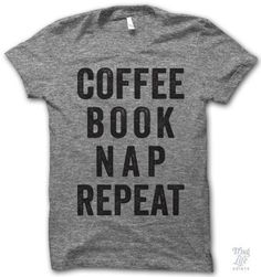 Coffee Book Nap Repeat