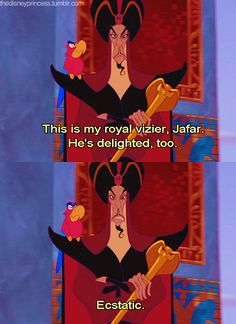 My favorite Disney Villains. They are both so cool. Alan Rickman would have made a good Jaffar. but there's only one Iago.