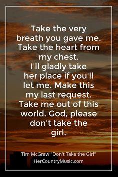 Tim McGraw Don't Take the Girl Lyrics @HerCountryMusic