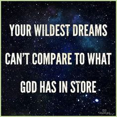 View Your Wildest Dreams Can't Compare to What God Has in Store - Your Daily Verse. Share, pin and save today's encouraging Bible Scripture. Gods Plan, Christian Inspiration, Biblical Inspiration, Study Inspiration, Religious Quotes, Christian Quotes, Christian Messages, Christian Videos, Christian Encouragement