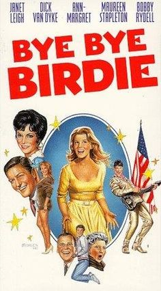 Ann-Margret and Jesse Pearson in Bye Bye Birdie Old Movie Posters, Classic Movie Posters, Classic Movies, Iconic Movies, Old Movies, Vintage Movies, Great Movies, Janet Leigh, Leigh Ann